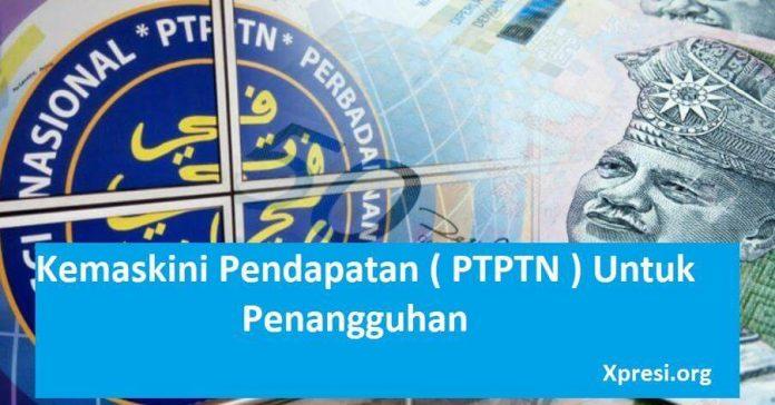Kemaskini Pendapatan PTPTN
