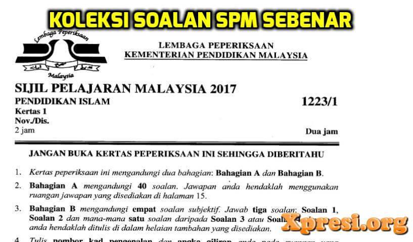 Soalan Spm Tahun 2014 2015 2016 2017 Dan 2018 Ulangan